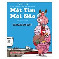 Mệt Tim Mỏi Não - Bản Năng Gan Ruột thumbnail