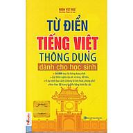 Từ Điển Tiếng Việt Thông Dụng Dành Cho Học Sinh - Khổ 10x16 (Bìa Màu Vàng) thumbnail