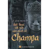 Đối Thoại Với Nền Văn Hóa Cổ Champa thumbnail
