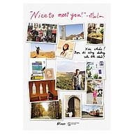 Nice To Meet You Xin Chào Bạn Đi Cùng Đường Với Tôi Chứ thumbnail
