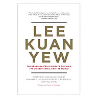 Lee Kuan Yew The Grand Master s Insights On China, The United States, And The World (Belfer Center Studies In International Security) thumbnail