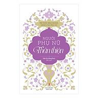 Tủ Sách Tri Thức Dành Cho Phụ Nữ - Người Phụ Nữ Thân Thiện thumbnail