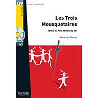 Sách luyện đọc tiếng Pháp trình độ A2 (kèm CD) - LFF A2 - Les trois Mousquetaires tome 1 thumbnail