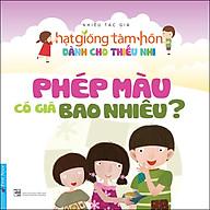Truyện Thiếu Nhi HGTH - Phép Màu Có Giá Bao Nhiêu (Tái Bản 2020) thumbnail