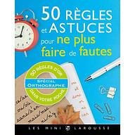 50 Règles Et Astuces Pour Ne Plus Faire De Dautes thumbnail