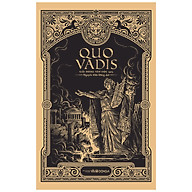 Quo Vadis (Bìa Mềm) - Tác Phẩm Đoạt Giải Nobel Văn học 1905 (Đông A) thumbnail