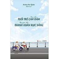 Xin Cho Tuổi Trẻ Can Đảm, Nguyện Cho Thanh Xuân Rực Sáng thumbnail