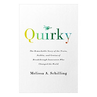 Quirky The Remarkable Story of the Traits, Foibles, and Genius of Breakthrough Innovators Who Changed the World thumbnail
