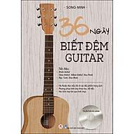 36 Ngày Biết Đệm Guitar (Tái Bản) thumbnail