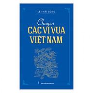 Chuyện Các Vị Vua Việt Nam thumbnail