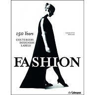 Fashion 150 Years Couturiers, Designers, Labels thumbnail
