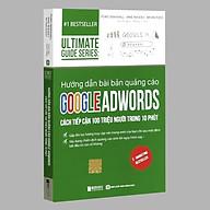 Sách - Hướng dẫn bài bản quảng cáo Google Adwords Cách Tiếp Cận 100 Triệu Người Trong 10 Phút - 1 BestSeller thumbnail