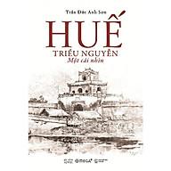 Sách - Huế - Triều Nguyễn Một cái nhìn thumbnail