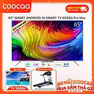 Smart Tivi Coocaa Android 10 65 inch - Model 65S6G Pro Max - Hàng chính hãng thumbnail