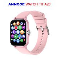 Đồng Hồ Thông Minh Theo Dõi Vận Động Theo Dõi Sức Khỏe Anncoe watch fit A20 - Hàng Chính Hãng thumbnail