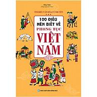 100 Điều Nên Biết Về Phong Tục Việt Nam thumbnail