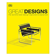 Great Designs The World s Best Design Explored and Explained (Paperback) thumbnail