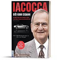 Sách - Iacocca Đời Kinh Doanh Bí mật Phía Sau Thành Công Của Ông Trùm Xe Hơi Nước Mỹ - BizBooks thumbnail