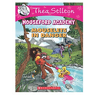 Thea Stilton Mouseford Academy 3 Mouselets In Danger thumbnail