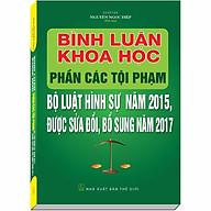Bình Luận Khoa Học Phần Tội Phạm Bộ Luật Hình Sự 2015 sđ 2017 - Luật Gia Nguyễn Ngọc Điệp thumbnail