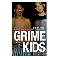 Grime Kids The Inside Story of the Global Grime Takeover thumbnail