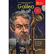 Sách-chân dung những người thay đổi thế giới-Galileo là ai tái bản 2018 thumbnail