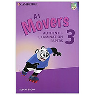 A1 Movers 3 Student s Book Authentic Examination Papers thumbnail