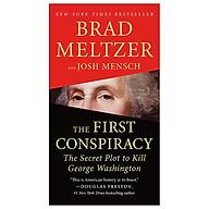 The First Conspiracy The Secret Plot To Kill George Washington thumbnail