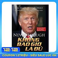 Donald Trump - Không Bao Giờ Là Đủ thumbnail