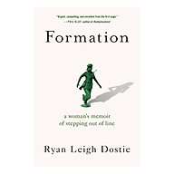 Formation A Woman s Memoir of Stepping Out of Line thumbnail