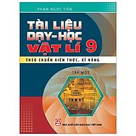 Tài Liệu Dạy Và Học Vật Lý 9 - Tập 1 thumbnail
