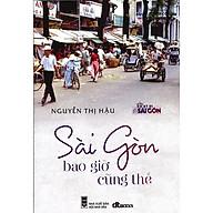 Sài Gòn Bao Giờ Cũng Thế thumbnail