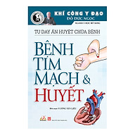 Tự Day Ấn Huyệt Chữa Bệnh - Bệnh Tim Mạch & Huyết thumbnail