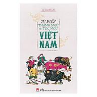 Từ Điển Thành Ngữ & Tục Ngữ Việt Nam thumbnail