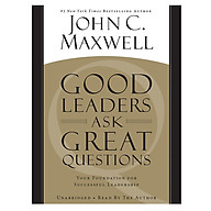 Good Leaders Ask Great Questions Your Foundation for Successful Leadership thumbnail