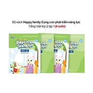 Bộ 4 cuốn Happy family Cùng con phát triển năng lực Tiếng Việt lớp 2 tập 1 thumbnail