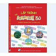 Sách Lập trình với Scratch 3.0 (Dành cho học sinh 8-14 tuổi) thumbnail