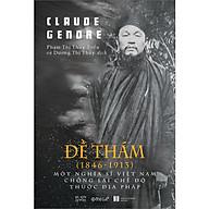 Đề Thám (1846-1913) Một Nghĩa Sĩ Việt Nam Chống Lại Chế Độ Thuộc Địa Pháp thumbnail