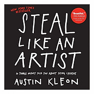 Steal Like an Artist 10 Things Nobody Told You About Being Creative thumbnail