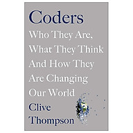 Coders Who They Are, What They Think And How They Are Changing Our World thumbnail