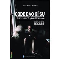 Code Dạo Kí Sự - Lập Trình Viên Đâu Phải Chỉ Biết Code (Tái Bản) thumbnail