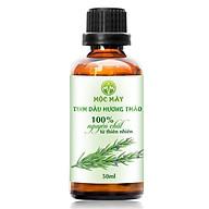 Tinh dầu Hương Thảo 50ml Mộc Mây - tinh dầu thiên nhiên nguyên chất 100% Organic - chất lượng và mùi hương vượt trội thumbnail