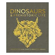 Dinosaurs and Prehistoric Life The definitive visual guide to prehistoric animals (Hardback) thumbnail
