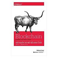 Sách - Blockchain Khởi Nguồn Cho Một Nền Kinh Tế Mới thumbnail