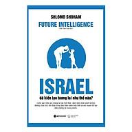 Israel Đã Kiến Tạo Tương Lai Như Thế Nào thumbnail