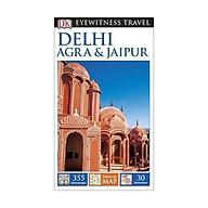 DK Eyewitness Travel Guide Delhi, Agra and Jaipur thumbnail