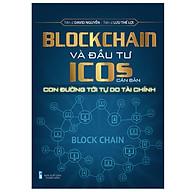 Blockchain Và Đầu Tư ICOs Căn Bản thumbnail