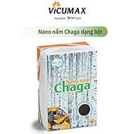 Nano nấm Chaga dạng bột hộp 20 gram - Cải thiện huyết áp, bổ sung vitamin và chất chống oxy hóa - NNCHB020 - Vicumax thumbnail