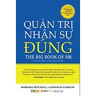 Quản Trị Nhân Sự Đúng - The Big Book Of HR Sách Quản Trị Nhân Lực Đỉnh Cao (Tặng Kèm Bookmark Happy Life) thumbnail
