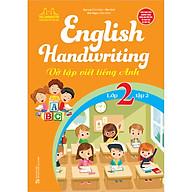 English Handwriting - Vở Tập Viết Tiếng Anh Lớp 2 - Tập 2 thumbnail